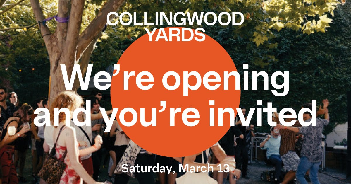 Collingwood Yards | Open Day