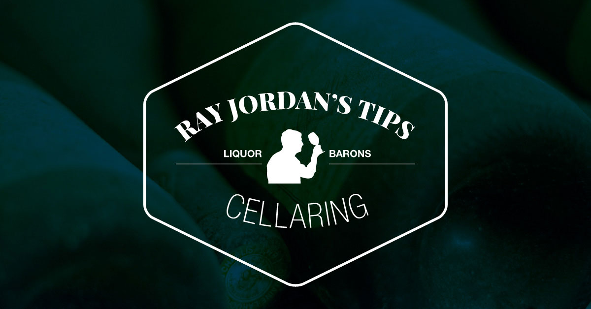 Tips from the Expert: Ray Jordan on Cellaring Your Wines