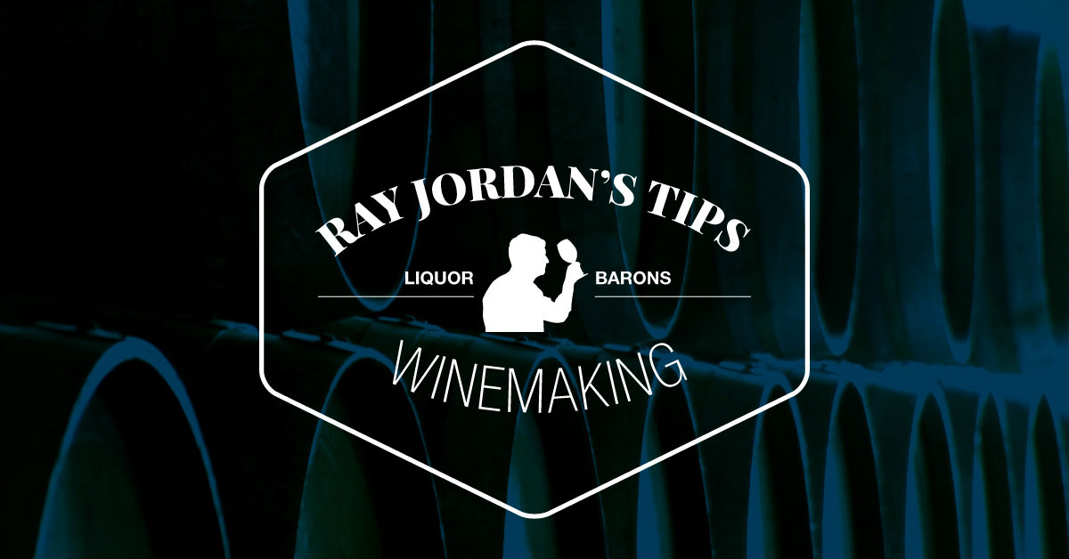 Tips from the Expert: Ray Jordan on Winemaking