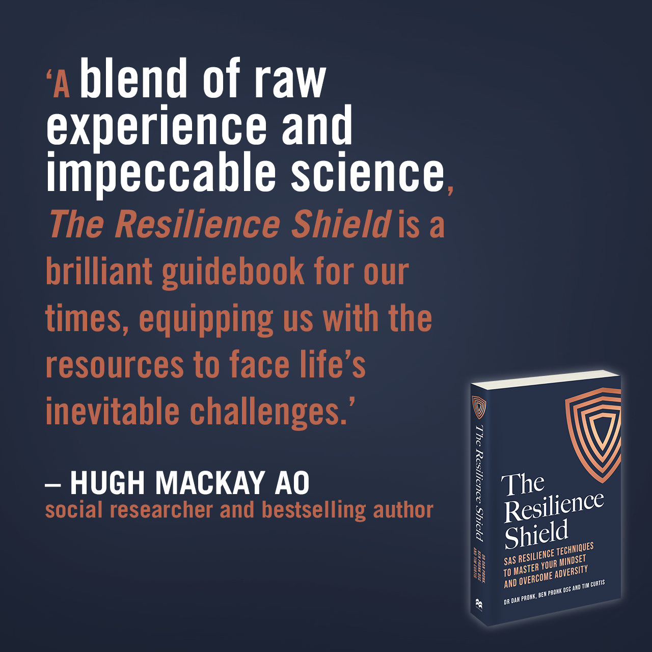 The Resilience Shield_Quote Tile_HUGH MACKAY AO