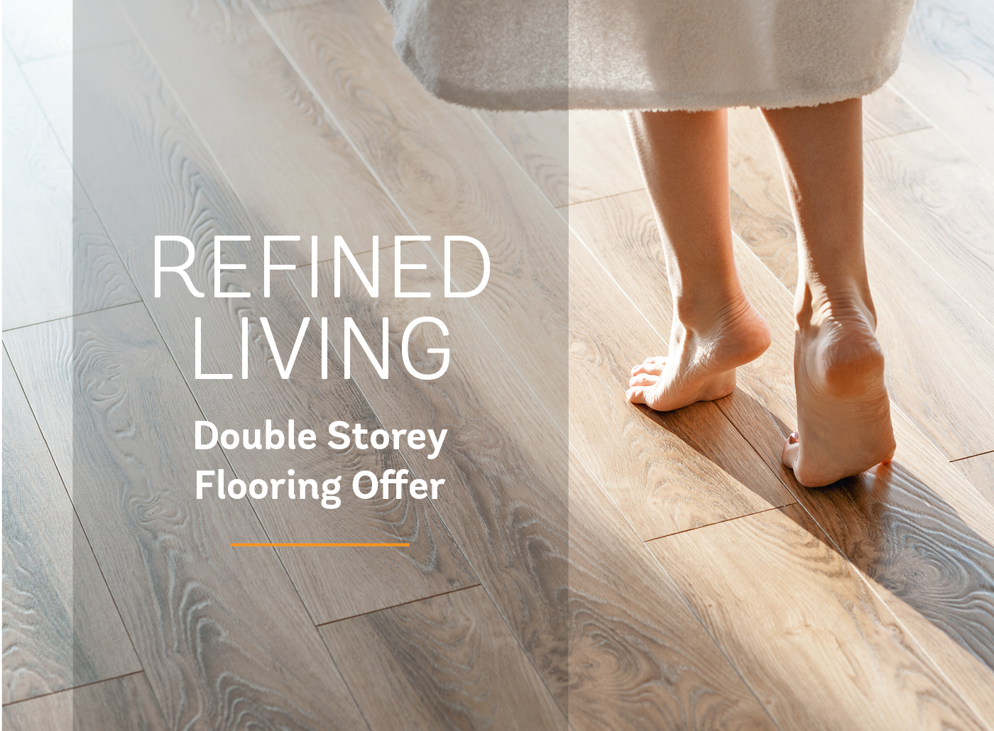 Double Storey Refined Flooring
