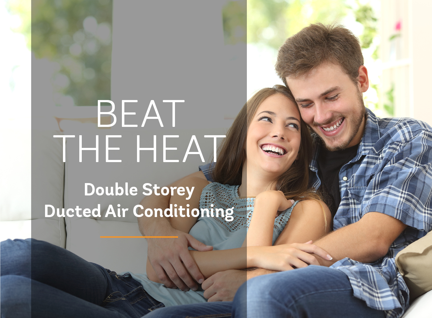 Beat The Heat - Double Storey Homes