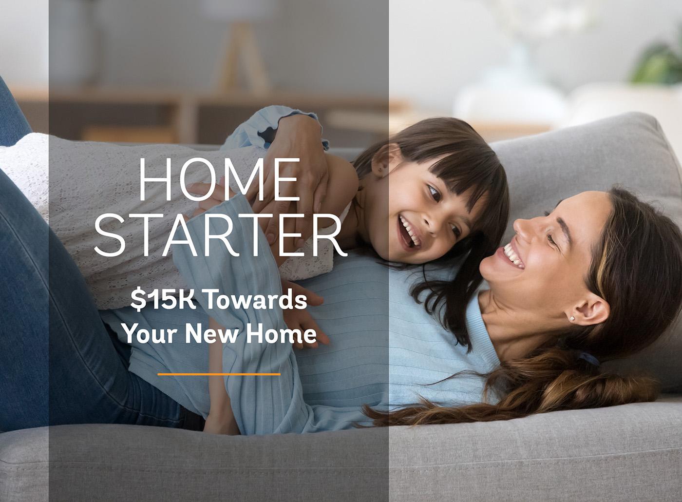 Home Starter $15k Bonus