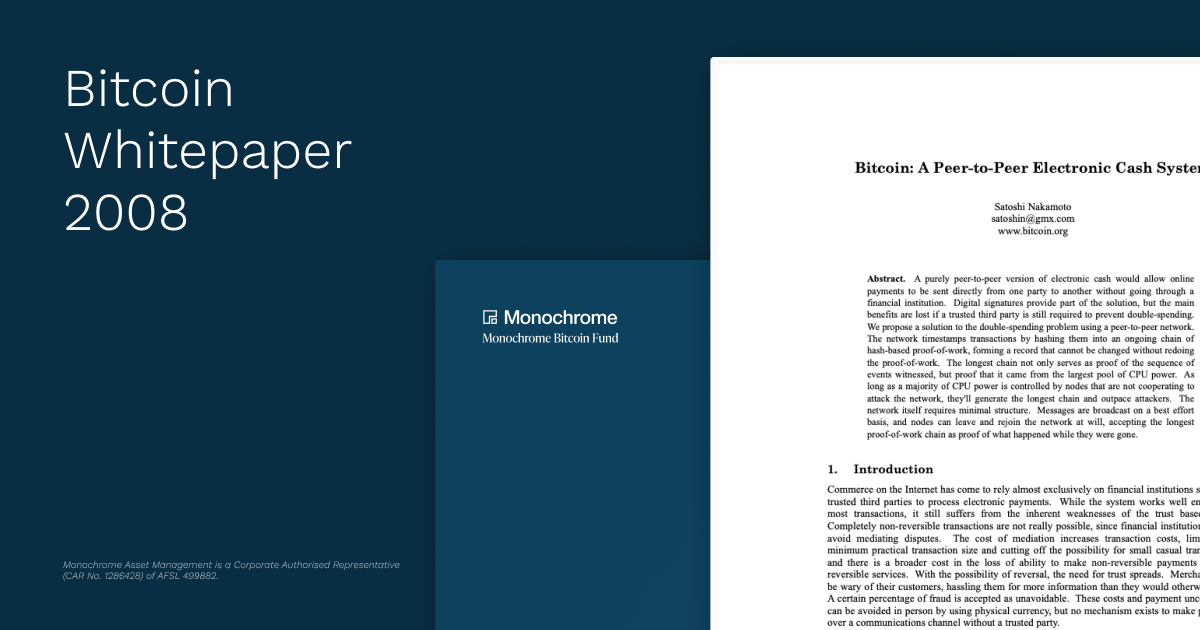 Monochrome Asset Management is Proud to Host the Bitcoin Whitepaper