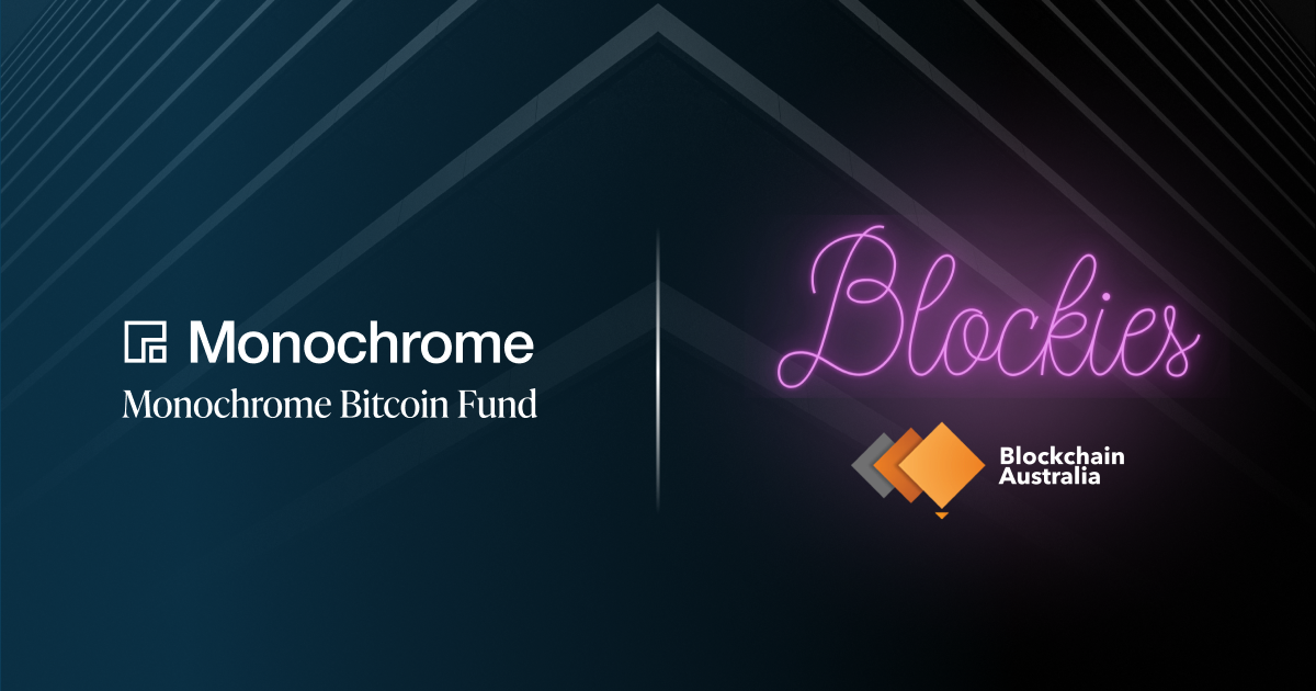 Monochrome Bitcoin Fund is Proud to be the Headline Sponsor of the 2021 Blockchain Australia Blockies Awards