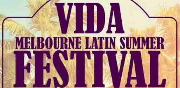 """Vida"" Melbourne Latin Summer Festival 2020 @ Kings Domain"