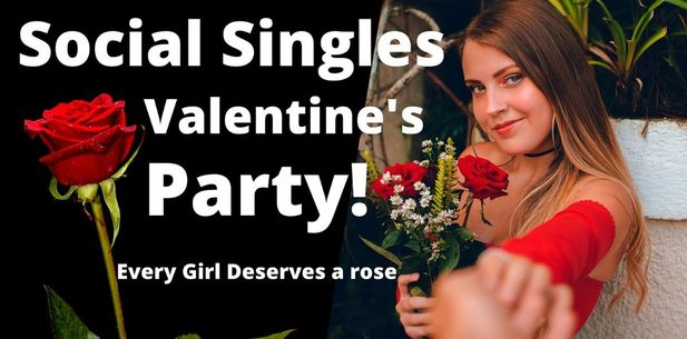 Valentines Day Singles Party, Every Girl Gets a Rose!