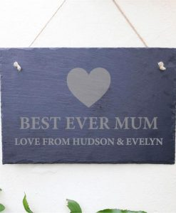 Best Mum Ever Personalised Slate Sign