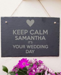 Keep Calm Bride Personalised Slate Sign