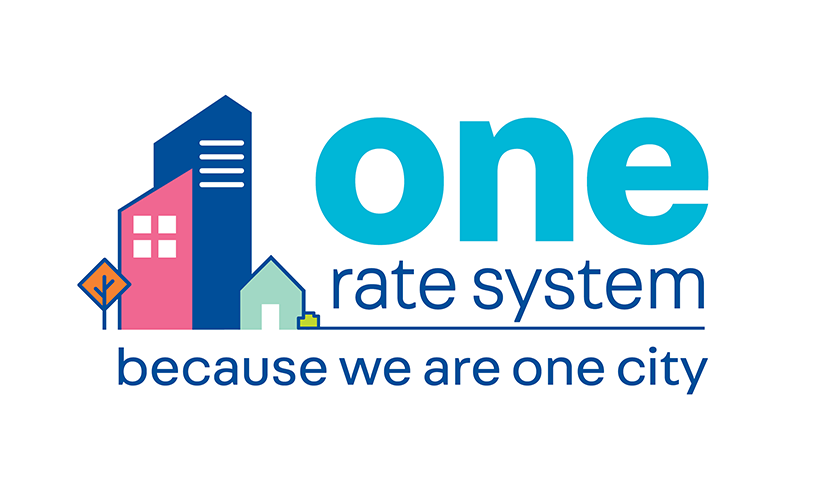 One rate system because we are one city