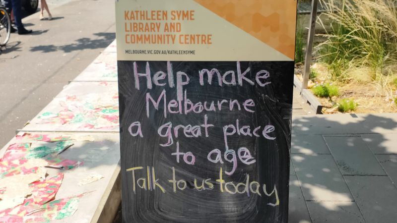 """Blackboard reading """"Help make Melbourne a great place to age. Talk to us today"""""""