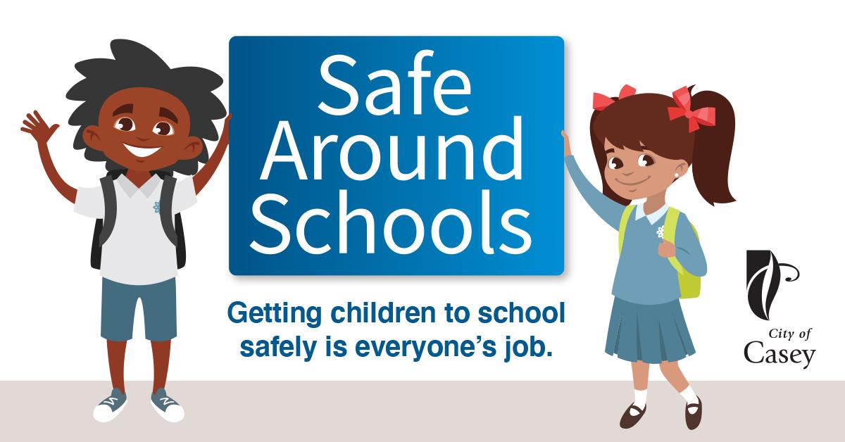 Safe around schools graphic