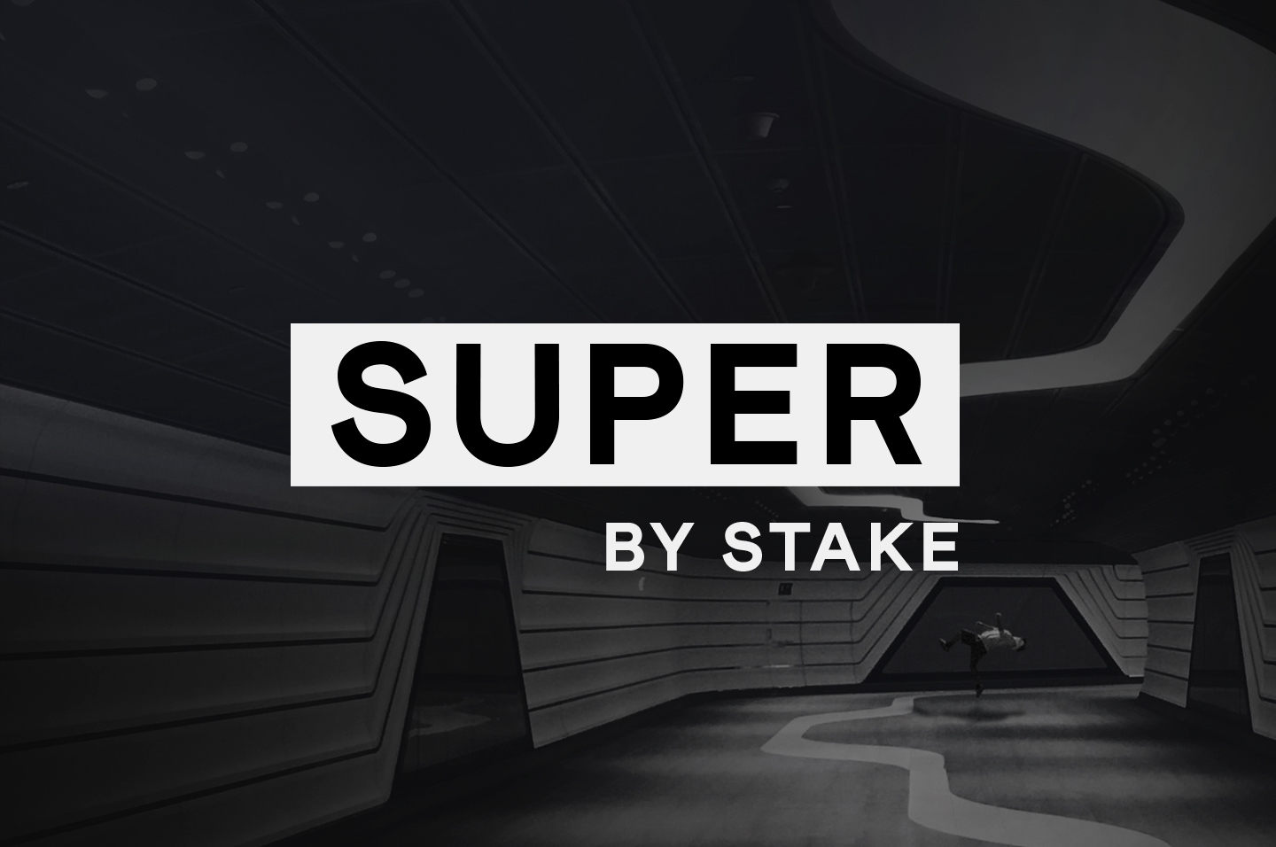 Introducing Super by Stake