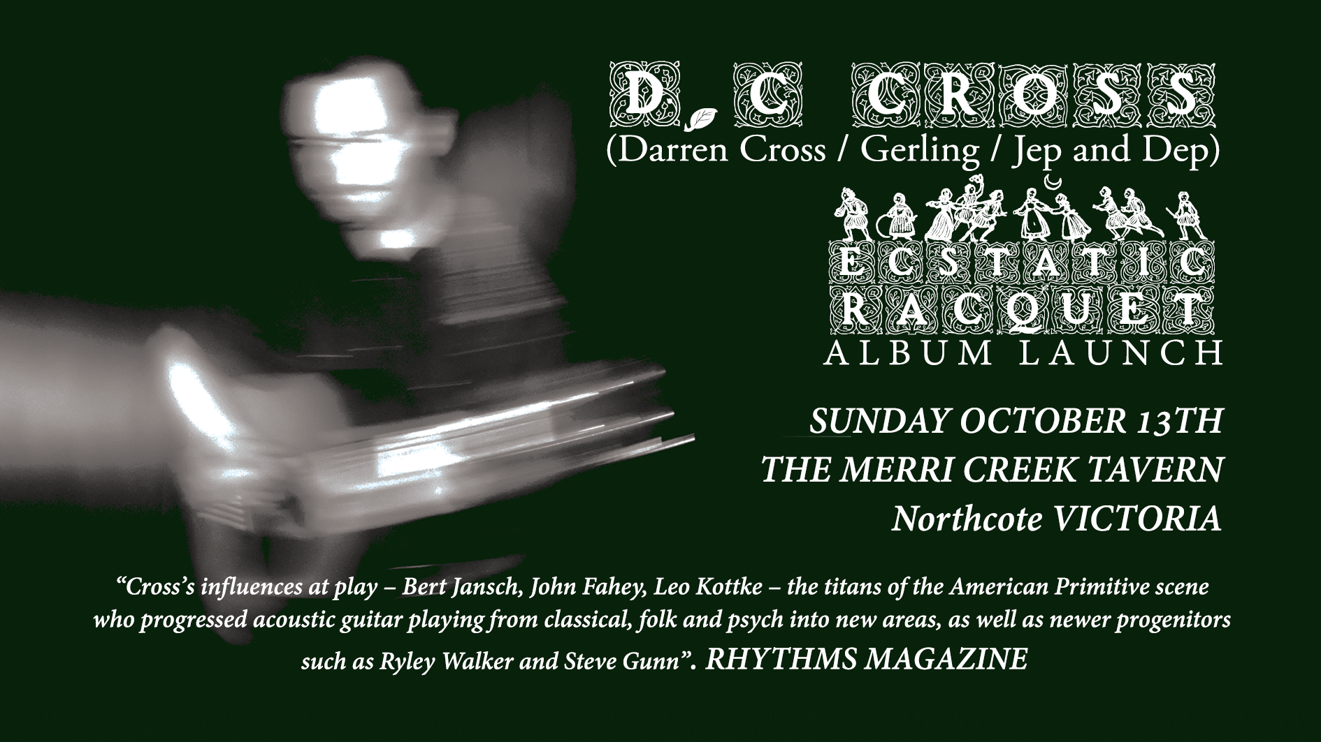 "D.C. Cross ""Ecstatic Racquet"" Album Launch"