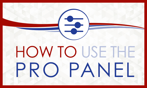 How to use the Pro Panel