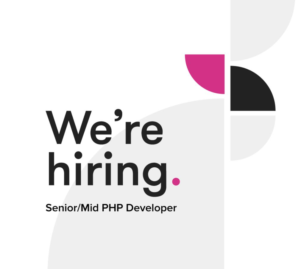 We're hiring! Senior/Mid PHP Developer