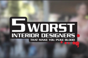 5 Worst Interior Designers