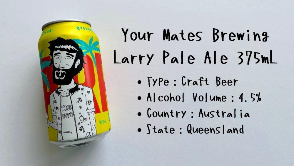 Your Mates Brewing   Larry Pale Ale