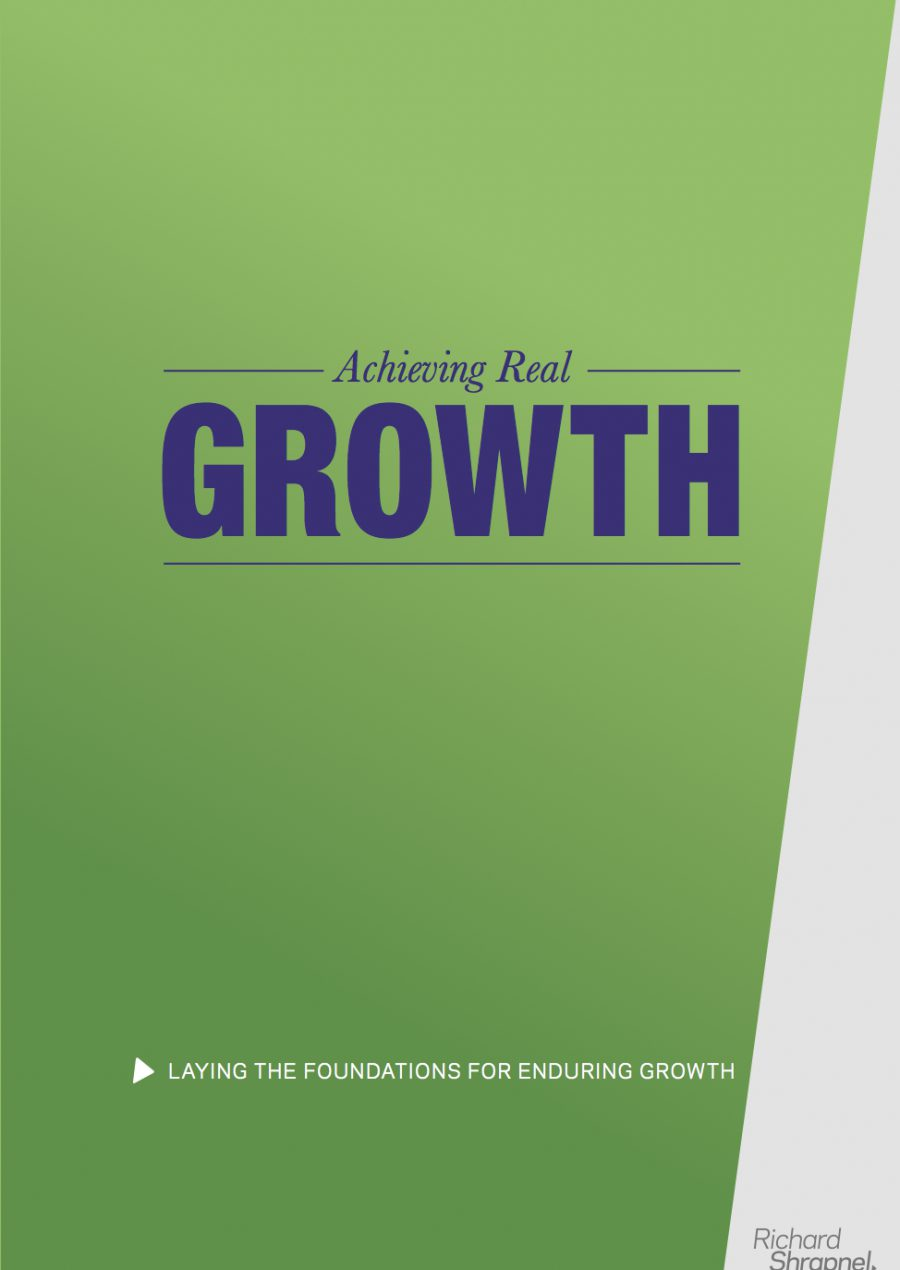 Richard Shrapnel's 'Achieving Real Growth' guide front cover