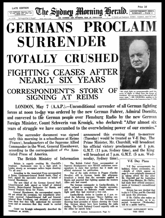 Germans proclaim surrender - totally crushed - fighting ceases after nearly six years.