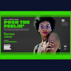 W Bali - Seminyak Presents Push The Feelin'