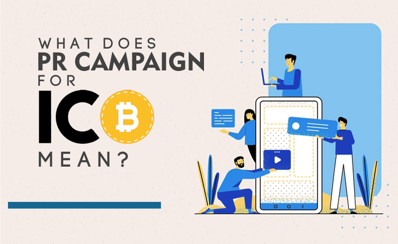 ICO's PR Campaign Meaning