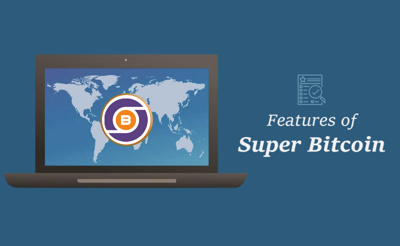 features of super bitcoin