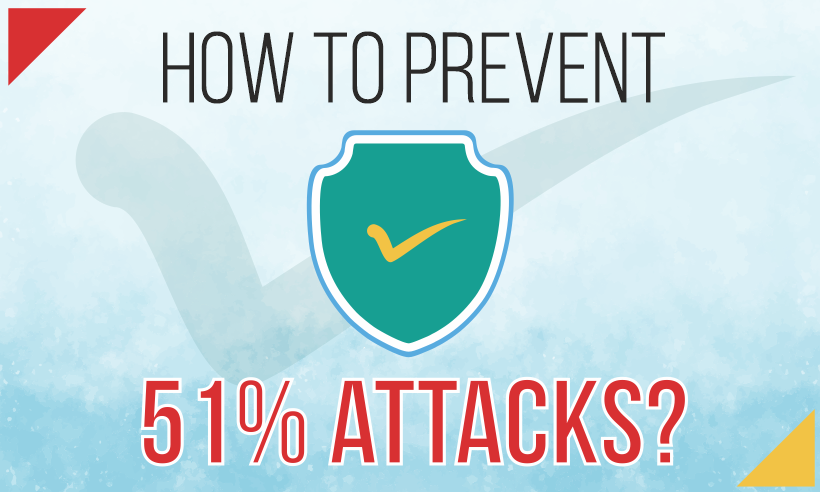 How To Prevent 51% Attack In Blockchain