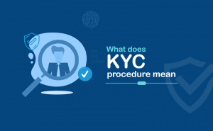 What does KYC procedure mean