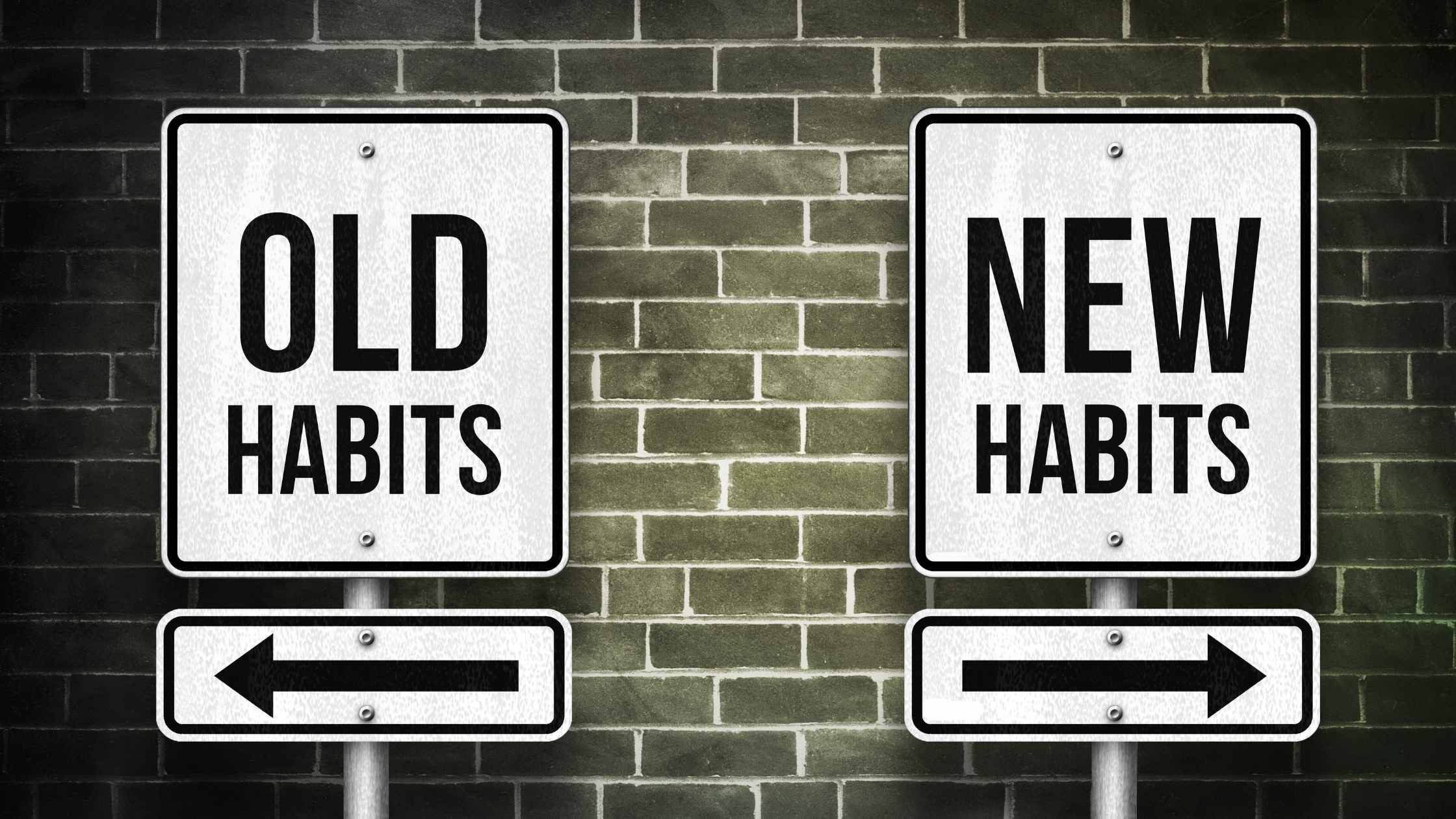 building healthy habits old habits for new habits